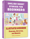 PRE-ORDER: English Short Stories for Beginners (Also Suitable for Children)
