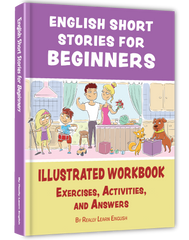 English Short Stories for Beginners (Also Suitable for Children)