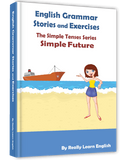 Simple Future Stories and Exercises