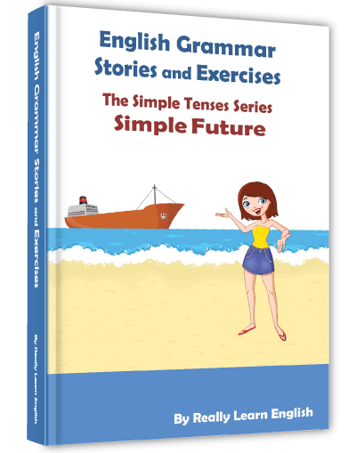 simple future stories and exercises  u2013 really learn english