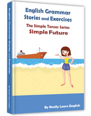 Simple Future Tense, Stories and Exercises