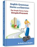 Simple Present Tense, Stories and Exercises