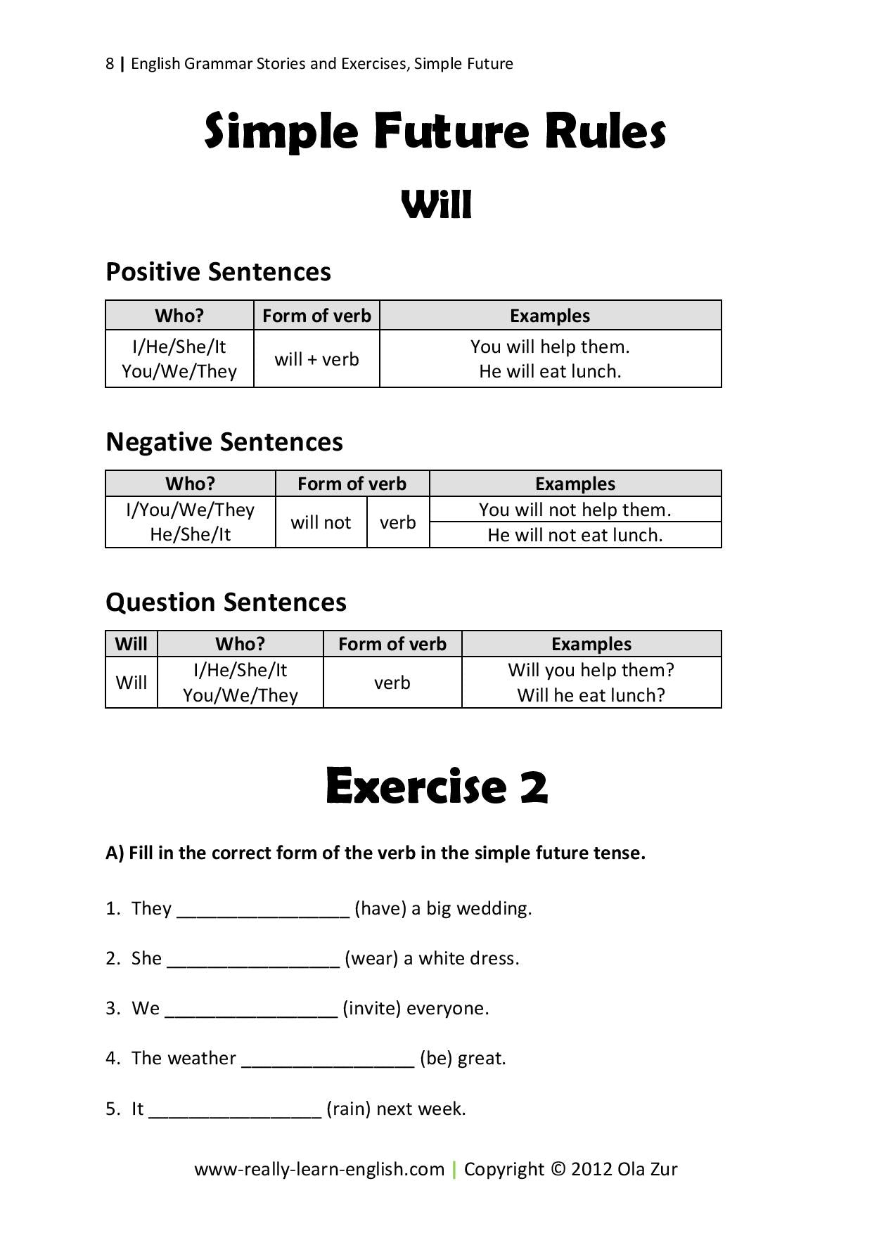 Write Verb in each Sentence in Future Tense Form Worksheet   Turtle likewise Simple Future Tense – definition  types  ex les and worksheets in addition Futur simple  Future tense in French  Worksheet 12 by jer   TpT moreover Simple Future Tense Exercises Worksheets Doc furthermore 39 FREE Future Continuous Worksheets furthermore Halloween Simple Future Tense Gap Fill Worksheet   Activity additionally Free Worksheets Liry   Download and Print Worksheets   Free on besides  furthermore Verbs Included Past Present Future Tense Worksheets Continuous Best moreover Verbs Tense Exercises Simple Future Worksheets Pdf also 224 FREE Future Simple Worksheets additionally Simple Future Tense  Exercise 5 Worksheet for 6th   8th Grade in addition Verbs And Verb Tense Free Language Stuff Simple Present Past Future likewise Simple Tense   Rules and Ex les   English TutorVista in addition  likewise Stories and Exercises to Practice the Simple Tenses – Really Learn. on worksheet on simple future tense