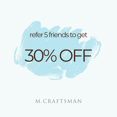 refer 5 friends to get 30% off