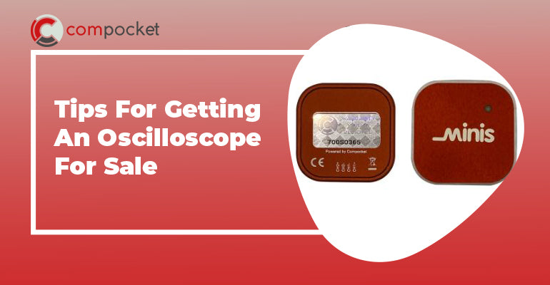 Tips For Getting An Oscilloscope For Sale