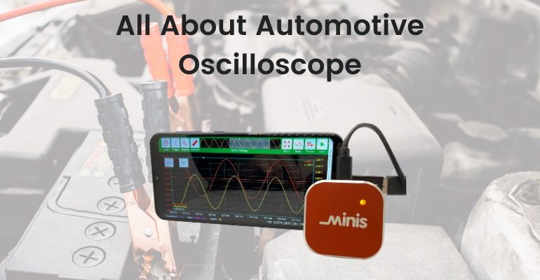 All About Automotive Oscilloscope
