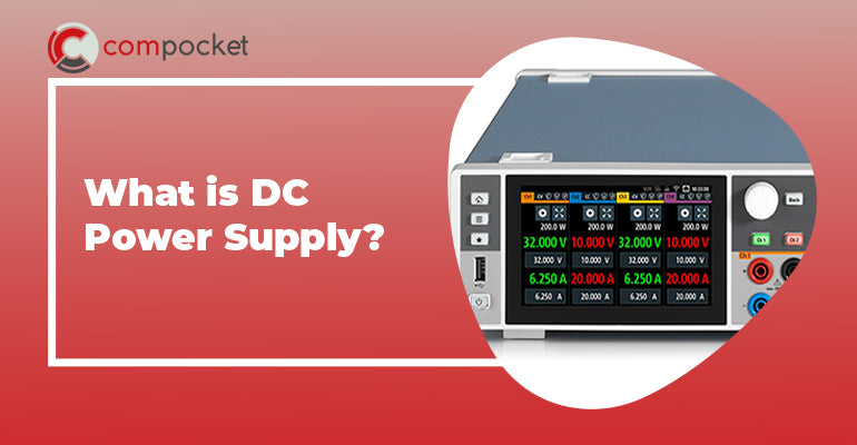 What is DC Power Supply?