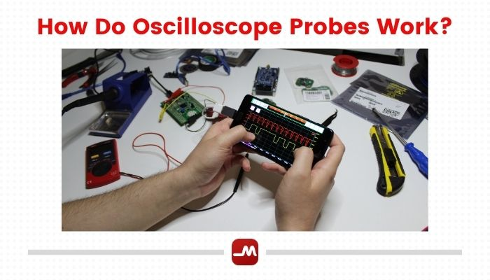how-do-oscilloscope-probes