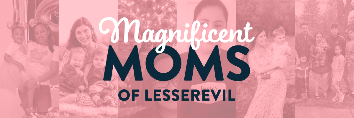 Happy Mother's Day to our LesserEvil Moms