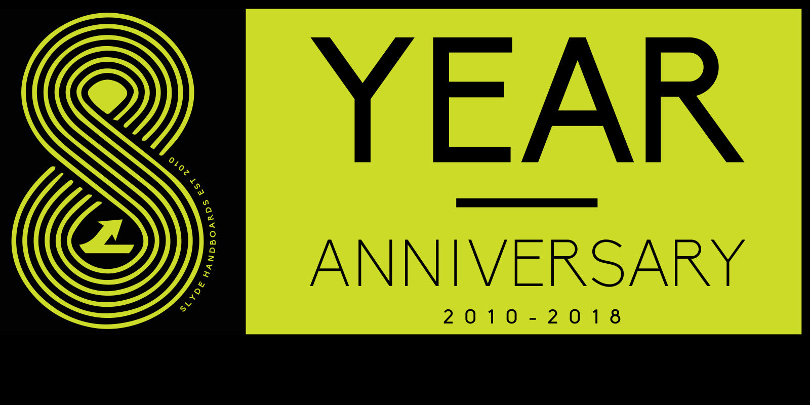 Happy Anniversary! Let's Celebrate 8 Years of Slyde Handboards 😁