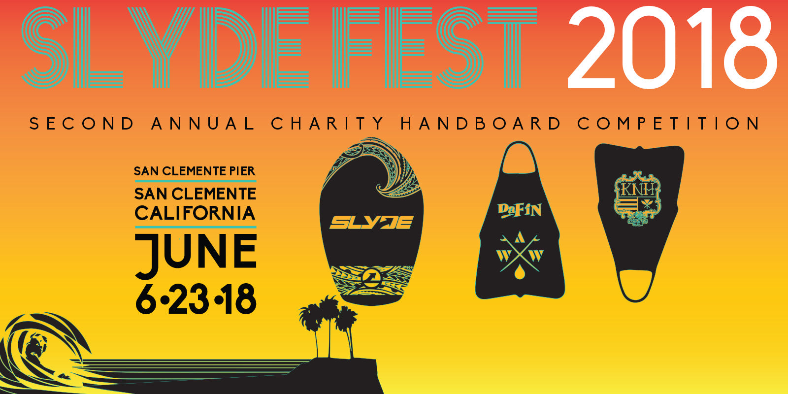 Slyde Fest 2018 Returns Saturday June 23rd San Clemente Pier Slyde Handboard Competition