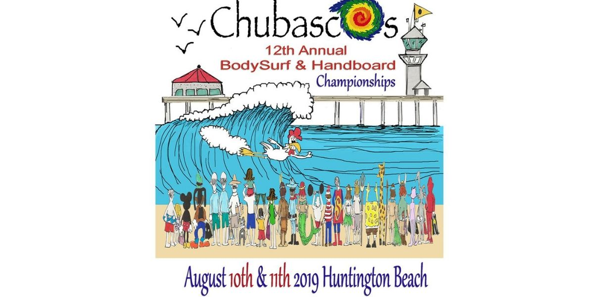 2019 CHUBASCOS BODYSURFING & Handboard CONTEST: Huntington Beach California