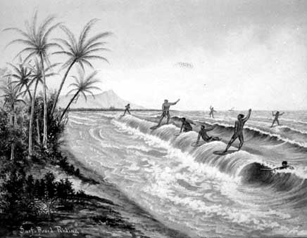 Ancient Hawaii the history of surfing.