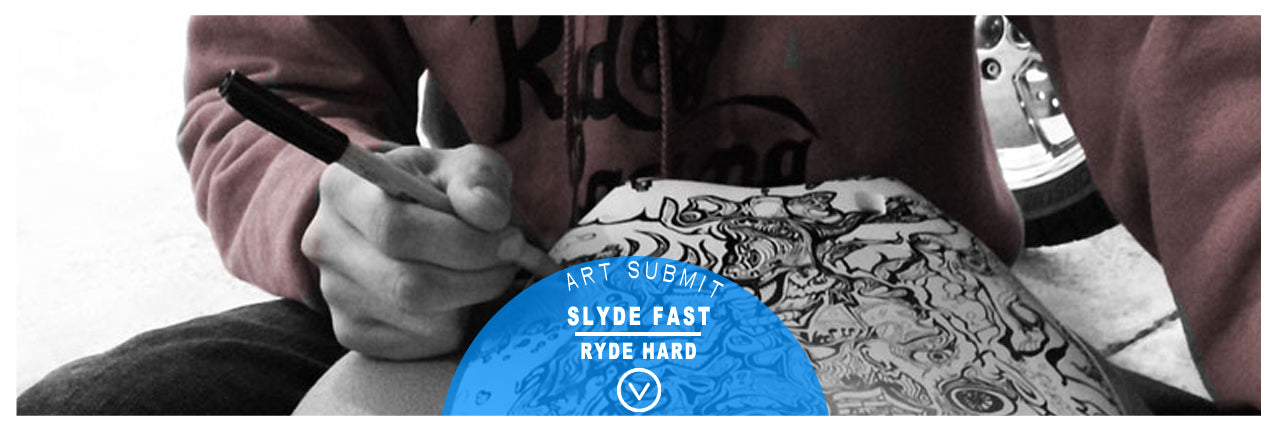 slyde Handboards submit your art work for consideration