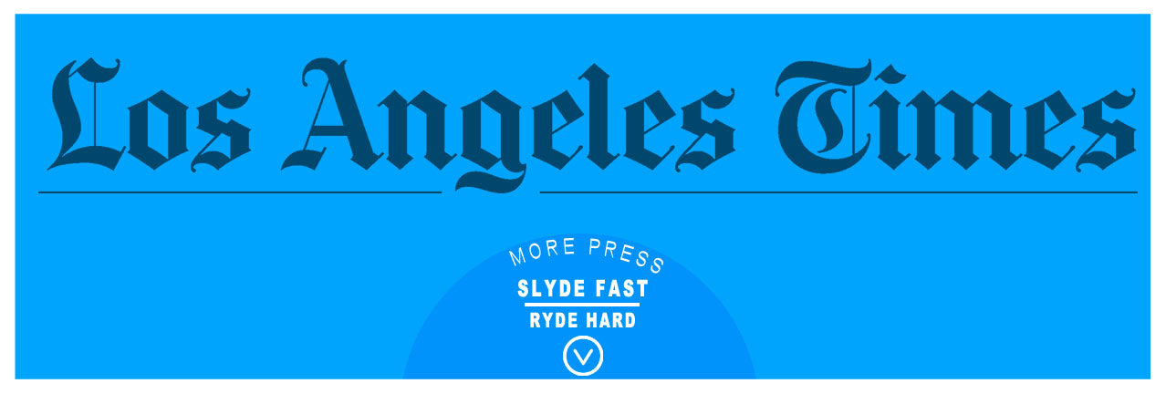 slyde handboards press in the los angeles times