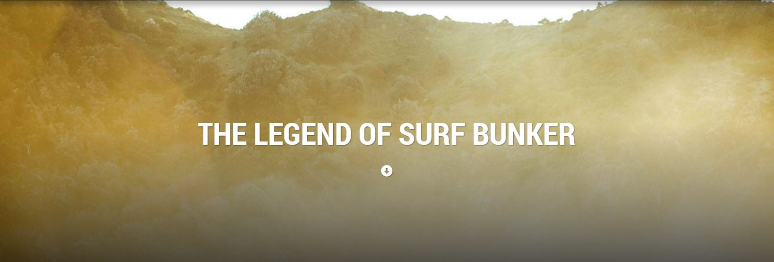 The Legend of surf bunker