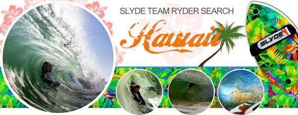 Slyde Team Ryder Search: Hawaiian Islands