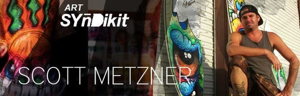 Slyde Art Syndikit New Artist Scott Metzner