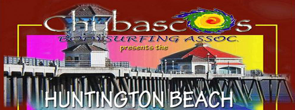Chubascos Bodysurfing Huntington Beach