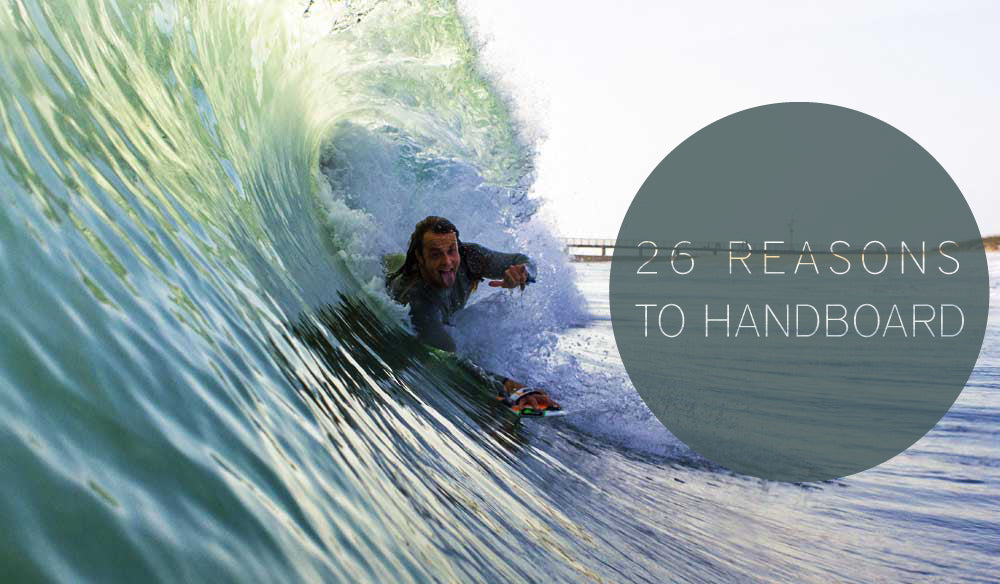 26 reasons you will want to try handboarding