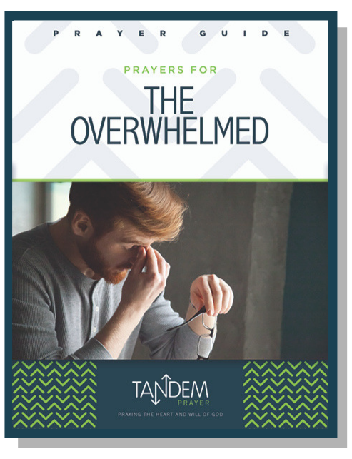 Prayers for the Overwhelmed