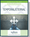 Temporal / Eternal