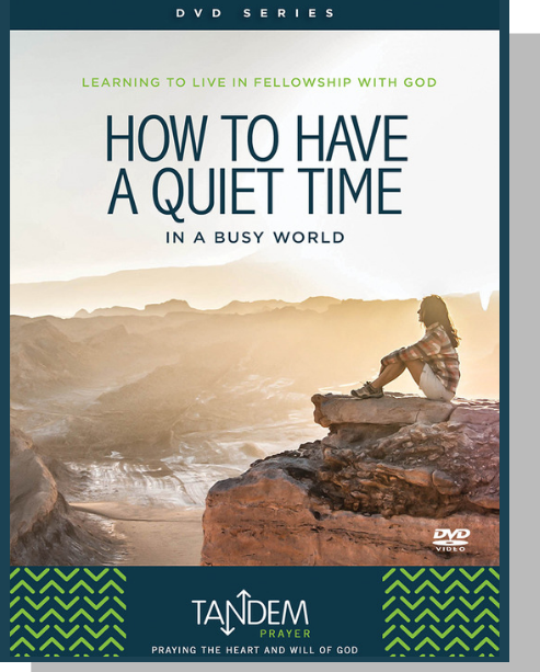 How to Have a Quiet Time - DVD