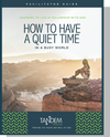 How to Have a Quiet Time - Facilitator Guide