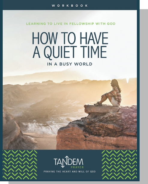 How to Have a Quiet Time – Workbook