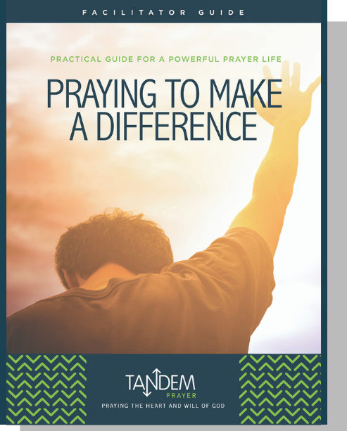 Praying to Make a Difference - Facilitator Guide