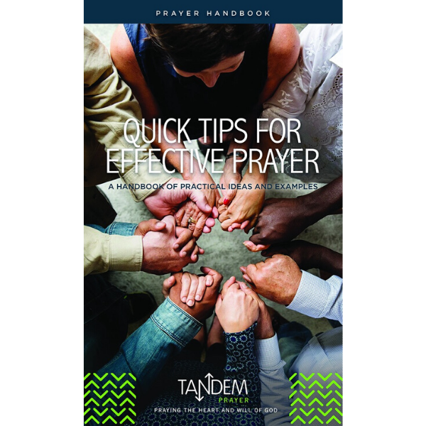 Quick Tips for Effective Prayer