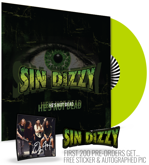 Sin Dizzy - He's Not Dead (Lime Green Vinyl) Limited 500 Edition
