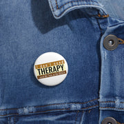 Custom Pin Buttons: I don't need Therapy. I need ME Time at the Beach
