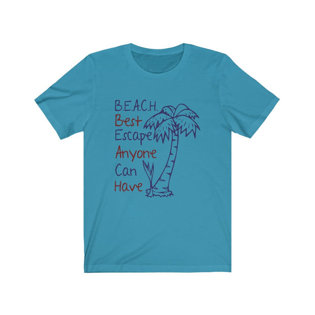 T-shirt B.E.A.C.H Best Escape Anyone Can Have