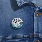 Custom Pin Buttons: Eat, Sleep, Surf, Repeat Lifestyle