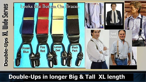 XL Double-Up Suspenders for bigger men in multiple color and style choices