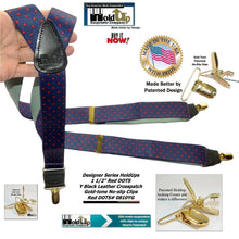 "Load image into Gallery viewer, Hold-Ups Blue with Red Dot Pattern Y-back 1 3/8"" wide Suspenders Patented No-slip Gold Clips"