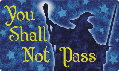 Shall Not Pass Door Mat Image