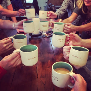 10 Custom text mugs raised in a toast at a ladies weekend (mugs read: you're my people, suncadia)