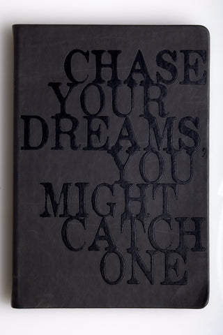 "Flexible Journal ""Chase Dreams"""