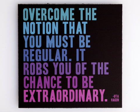 To Be Extraordinary - Quotable Magnets