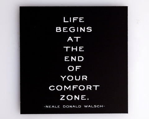 """Comfort Zone"" Quotable Magnets"
