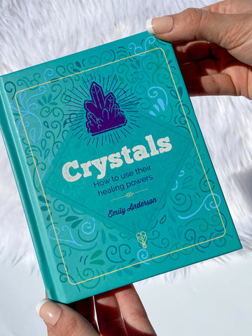 Crystals Book - How to Use their Healing Powers