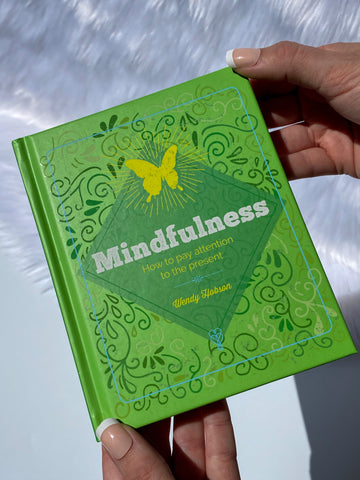 Mindfulness Book - How to pay attention to the present