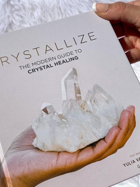 Crystalize Book - The Modern Guide to Crystal Healing