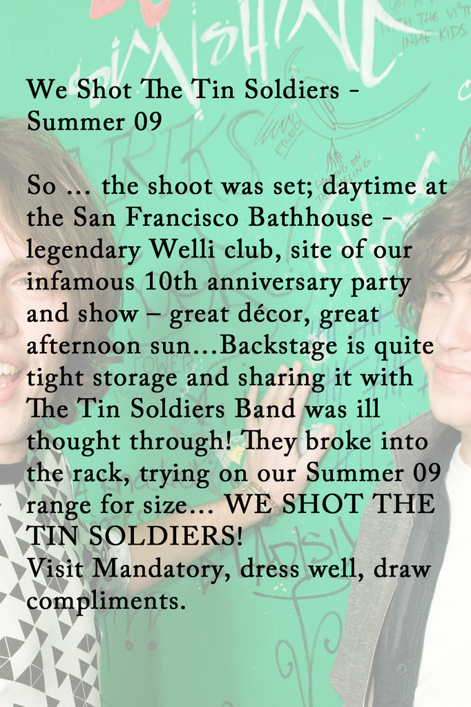 We Shot The Tin Soldiers - Summer 09