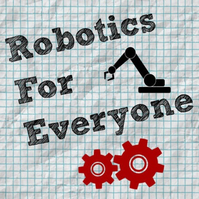 Robotics For Everyone Podcast Features Revolution Robotics Foundation