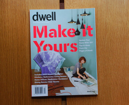 Dwell Magazine: Make It Yours