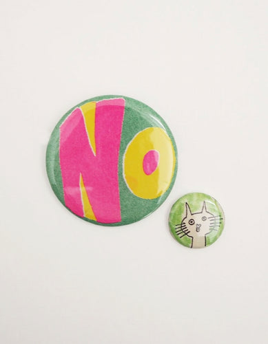 GENTLE THRILLS : BUTTON BADGES ( NO ) / GREEN