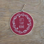 Autumn Hoop Wreath - Let's Stay Home